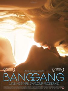 Bang Gang (Une Histoire D'Amour Moderne) poster