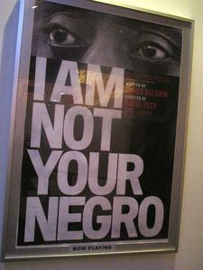 I Am Not Your Negro poster at the Film Society of Lincoln Center