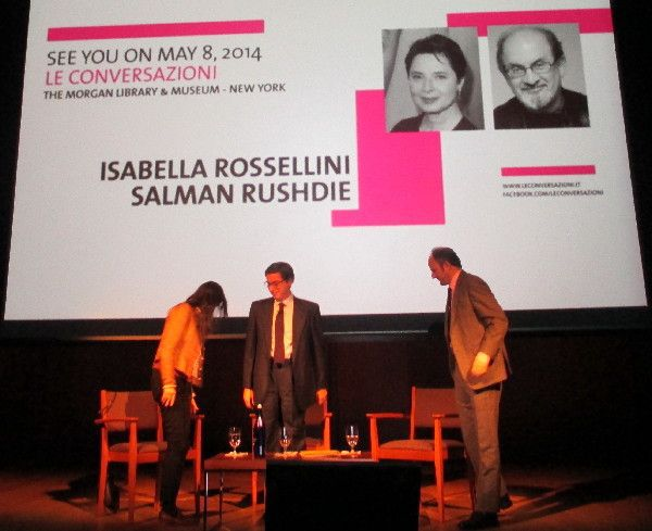 Isabella Rossellini and Salman Rushdie will join Le Conversazioni about their favourites on May 8, 2014