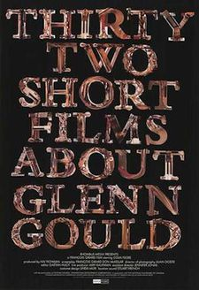 François Girard's Thirty Two Short Films About Glenn Gould poster
