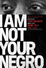 I Am Not Your Negro packshot