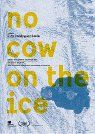 No Cow On The Ice packshot