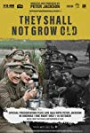 They Shall Not Grow Old packshot